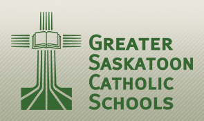 Sở Giáo Dục Học Khu Greater Saskatoon Catholic Schools - Saskatchewan, Canada